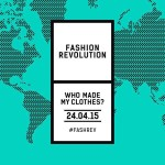 Your Clothes Tell a Story -- Beyond Fashion Revolution Day